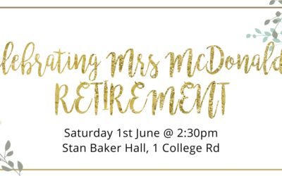 Celebrating Mrs McDonald's Retirement – SAT, JUN 1